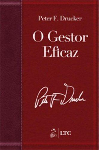 """""""O Gestor Eficaz"""", de Peter Drucker"""