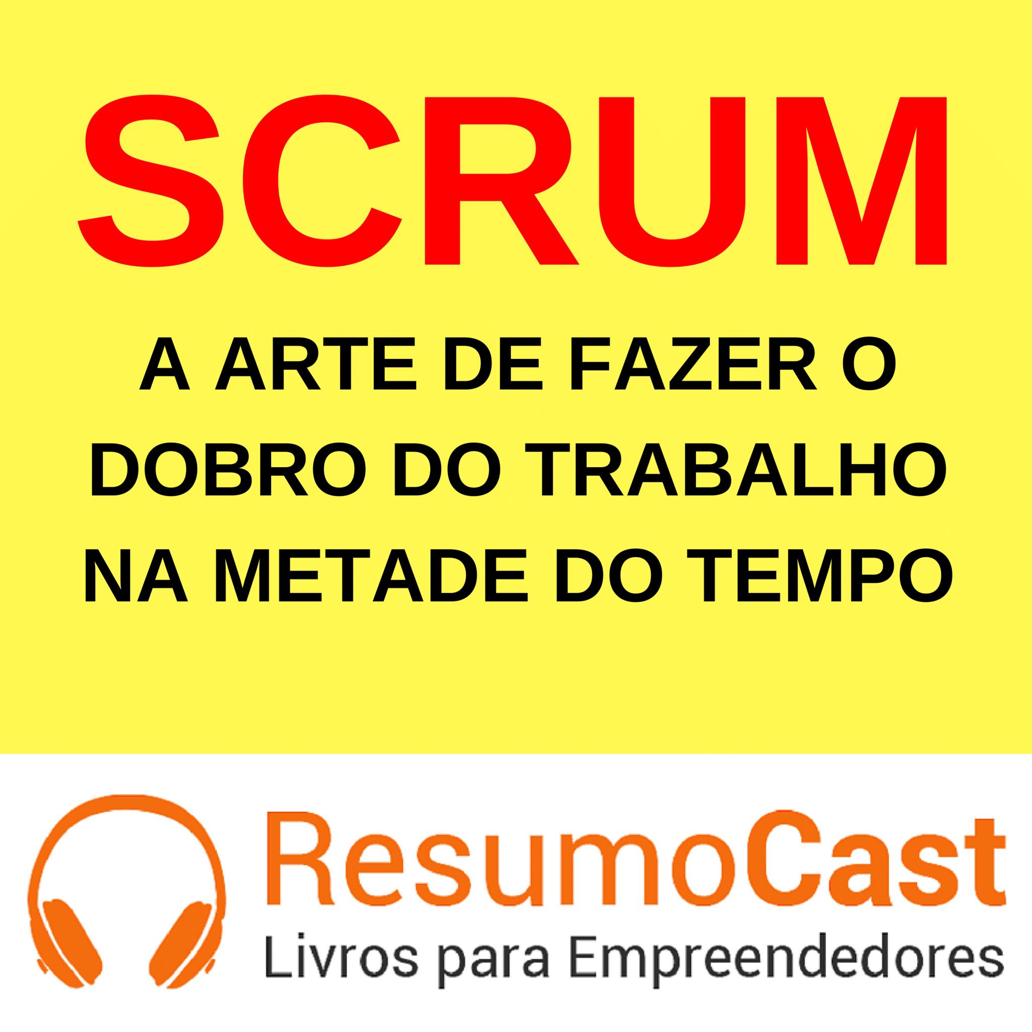 Scrum – Jeff Sutherland | T1#093